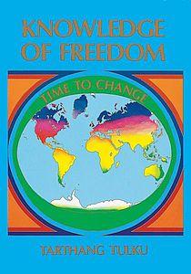 Boekomslag Knowledge of Freedom - Time to Change door Tarthang Tulku